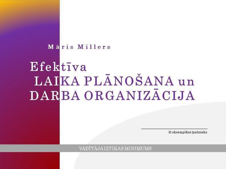 Efektīva laika plānošana un darba organizācija (Darba grāmata)
